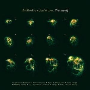 Esthetic Education альбом Werewolf