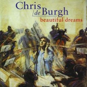Chris de Burgh альбом Beautiful Dreams