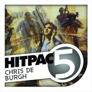 Chris de Burgh альбом Chris De Burgh Hit Pac - 5 Series