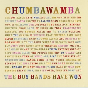 Chumbawamba альбом The Boy Bands Have Won