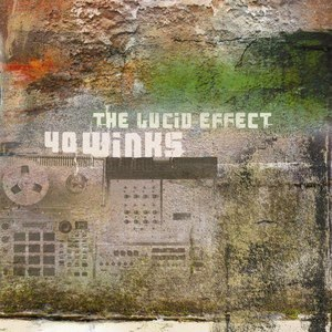 40 Winks альбом The Lucid Effect