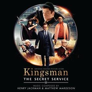 Henry Jackman альбом Kingsman: The Secret Service (Original Motion Picture Soundtrack)
