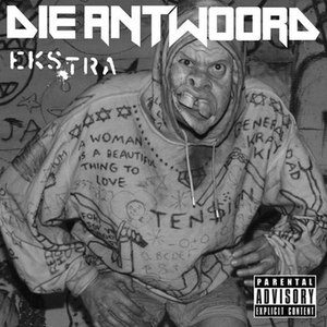 Die Antwoord альбом Ekstra