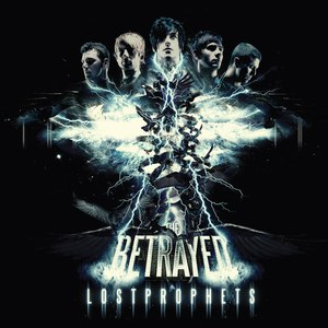 Lostprophets альбом The Betrayed