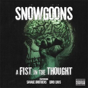 Snowgoons альбом A Fist In The Thought