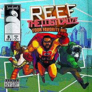 Snowgoons альбом Reef The Lost Cauze: Your Favorite MC
