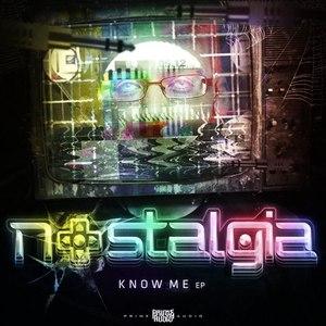 Nostalgia альбом Know Me EP