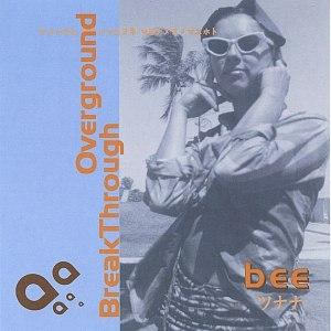 Bee альбом Break Through Overground