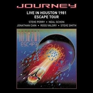 Journey альбом Live In Houston 1981: The Escape Tour