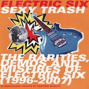 Electric Six альбом Sexy Trash