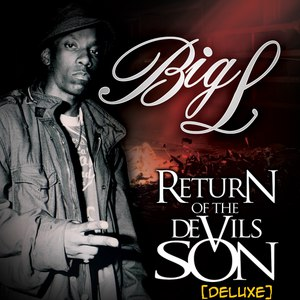 Big L альбом Return of the Devil's Son (Deluxe Edition)