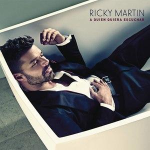 Ricky Martin альбом A Quien Quiera Escuchar
