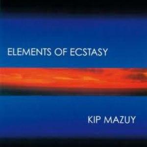 Kip Mazuy альбом Elements Of Ecstasy