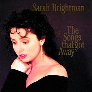 Sarah Brightman альбом The Songs That Got Away