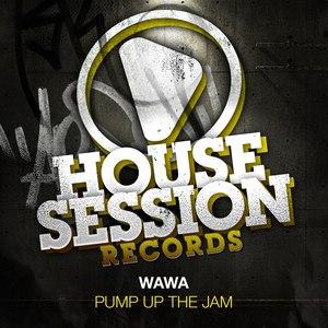 Wawa альбом Pump Up the Jam