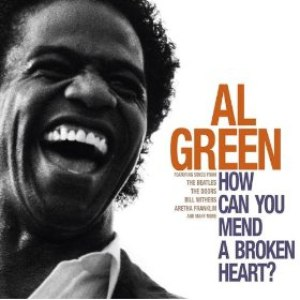 Al Green альбом How Can You Mend A Broken Heart