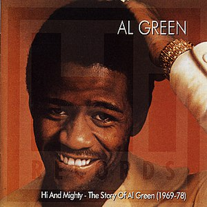 Al Green альбом Hi and Mighty - The Story of Al Green (1969-78)