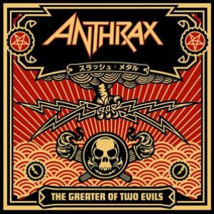 Anthrax альбом The Greater Of Two Evils