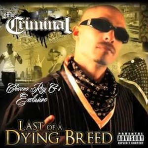Mr. Criminal альбом Last Of A Dying Breed