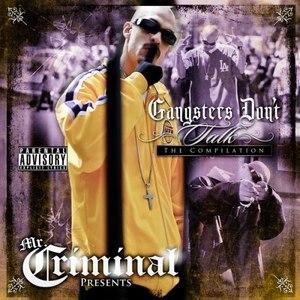Mr. Criminal альбом Gangsters Don't Talk