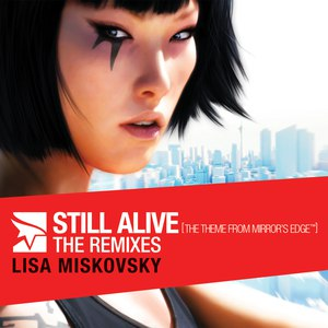 Lisa Miskovsky альбом Still Alive (The Theme From Mirror's Edge) The Remixes
