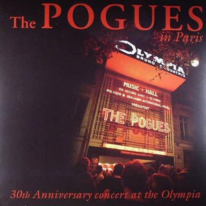 The Pogues альбом The Pogues In Paris - 30th Anniversary Concert At The Olympia
