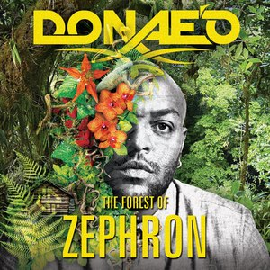 Donae'o альбом The Forest of Zephron