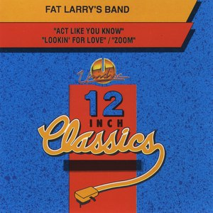 Fat Larry's Band альбом Fat Larry's Band: 12 Inch Classics - EP