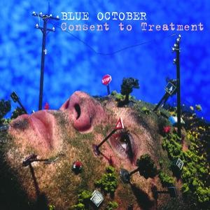Blue October альбом Consent to Treatment