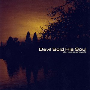 Devil Sold His Soul альбом Darkness Prevails - Special Edition