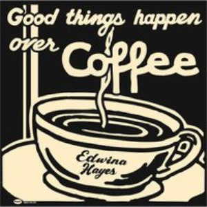 Edwina Hayes альбом Good Things Happen Over Coffee