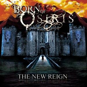 Born Of Osiris альбом The New Reign