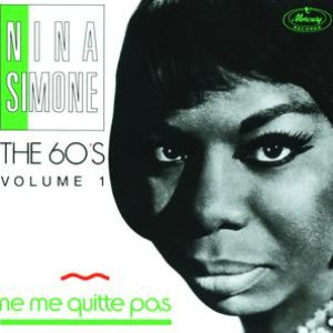 Nina Simone альбом The 60's Vol.1 - Nina Simone