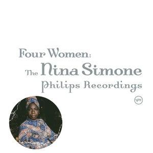 Nina Simone альбом Four Women: The Complete Nina Simone On Philips