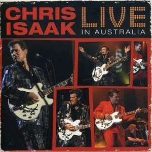 Chris Isaak альбом Live In Australia