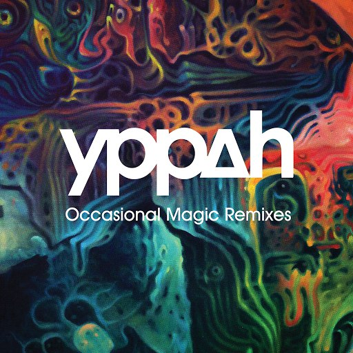 Yppah альбом Occasional Magic Remixes EP