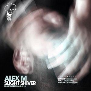 Alex M альбом Slight Shiver