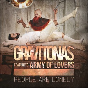 Gravitonas альбом People Are Lonely (feat. Army of Lovers)