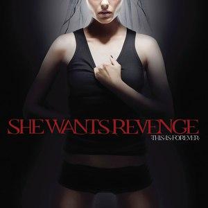 She Wants Revenge альбом This Is Forever (International Version)