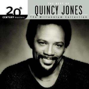 Quincy Jones альбом 20th Century Masters: The Millennium Collection: Best of Quincy Jones