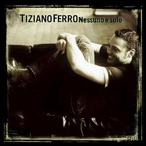 Tiziano Ferro альбом Nessuno È Solo