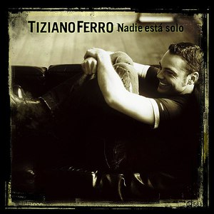 Tiziano Ferro альбом Nadie está solo