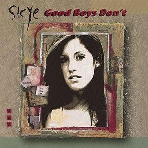 Skye альбом Good Boys Don't