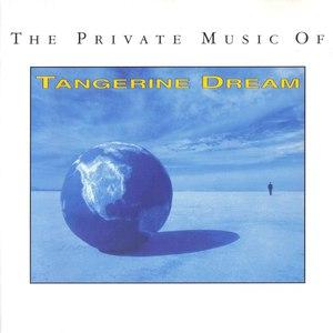Tangerine Dream альбом The Private Music of Tangerine Dream