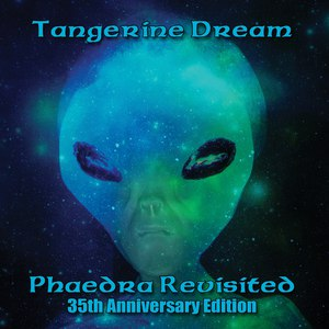 Tangerine Dream альбом Phaedra Revisited - 35th Anniversary Edition