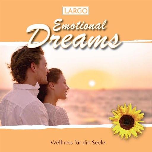 Largo альбом Emotional Dreams - Instrumentalmusik zum Träumen und Entspannen (GEMA-frei)