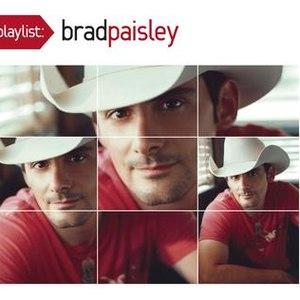 Brad Paisley альбом Playlist: The Very Best of Brad Paisley
