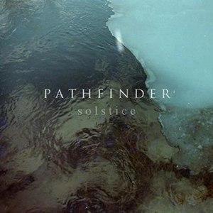 Pathfinder альбом Solstice
