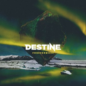 Destine альбом Forevermore