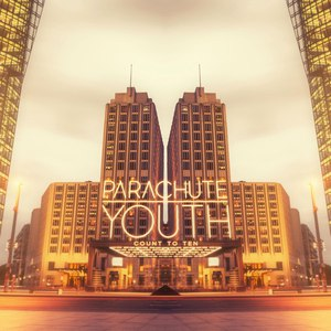 Parachute Youth альбом Count to Ten (Remixes)